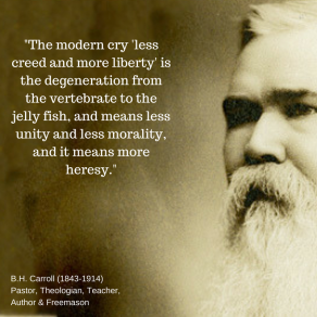 -The modern cry 'less creed and more liberty' is the degeneration from the vertebrate to the jelly fish, and means less unity and less morality, and it means more heresy.- (1)