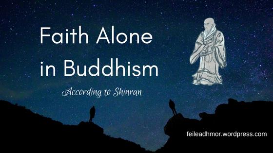 Faith Alone in Buddhism